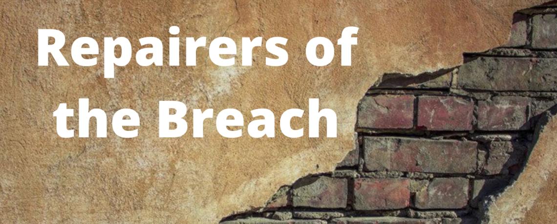 "November Sermon Series – ""Repairers of the Breach"""