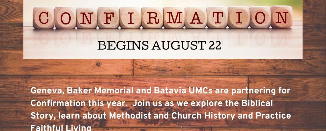 Confirmation begins August 22